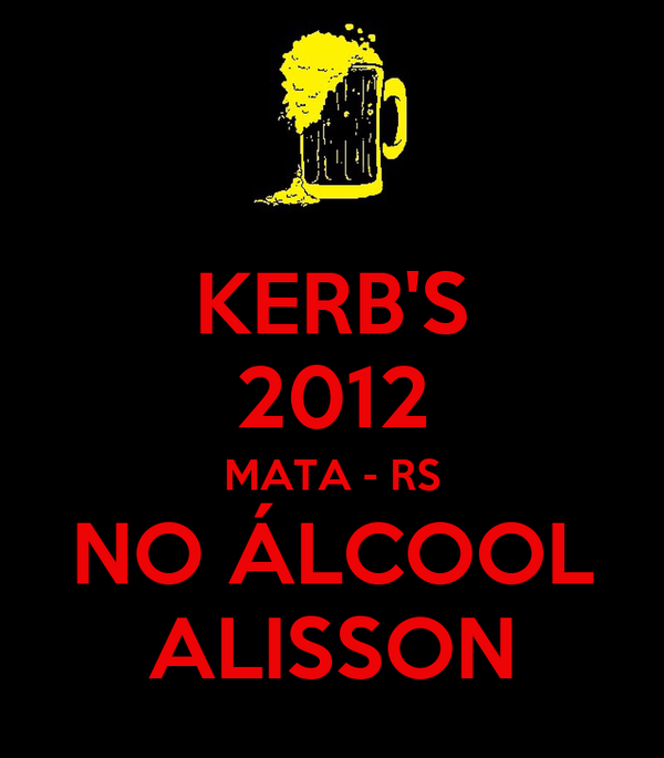 KERB'S 2012 MATA - RS NO ÁLCOOL ALISSON