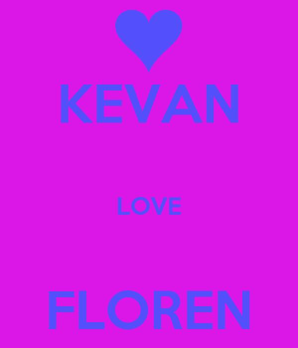 KEVAN  LOVE  FLOREN