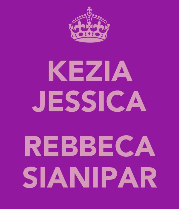 KEZIA JESSICA  REBBECA SIANIPAR