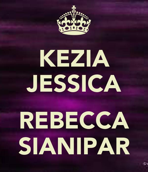 KEZIA JESSICA  REBECCA SIANIPAR