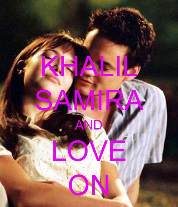 KHALIL SAMIRA AND LOVE ON