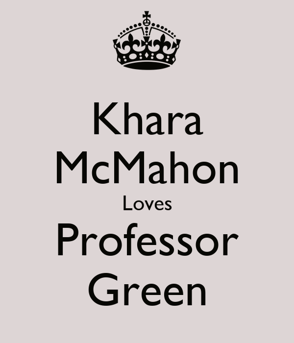 Khara McMahon Loves Professor Green
