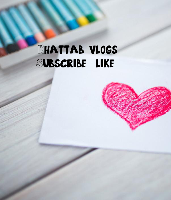Khattab vlog's Subscribe & like