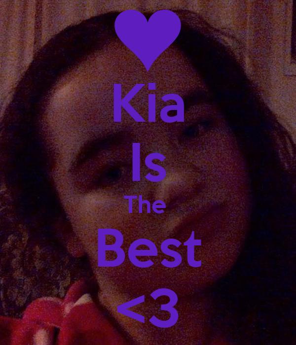 Kia Is The  Best <3