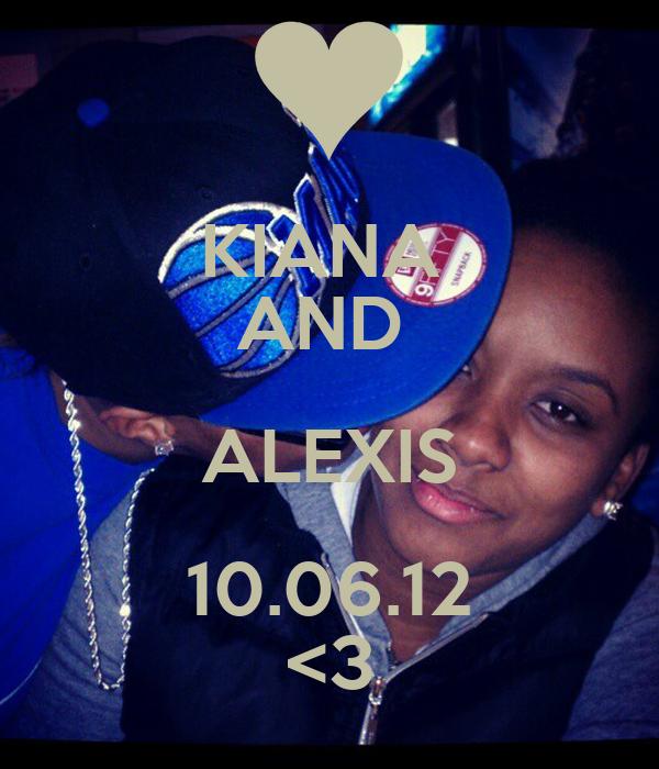 KIANA  AND  ALEXIS 10.06.12 <3