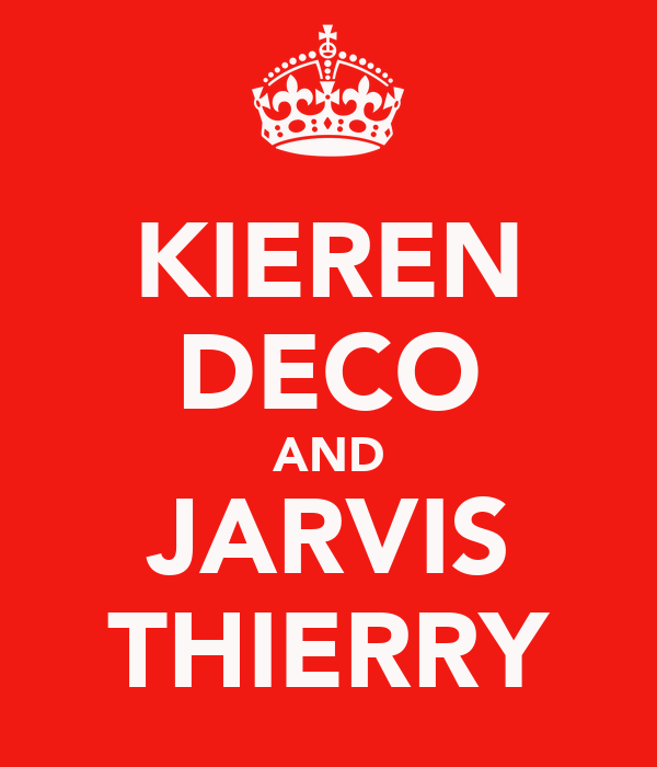 KIEREN DECO AND JARVIS THIERRY