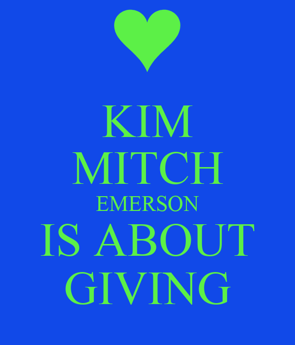 KIM MITCH EMERSON IS ABOUT GIVING
