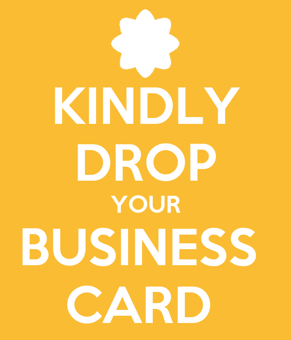 kindly drop your business card poster zzz keep calm o matic
