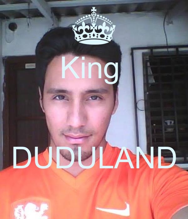 King    DUDULAND