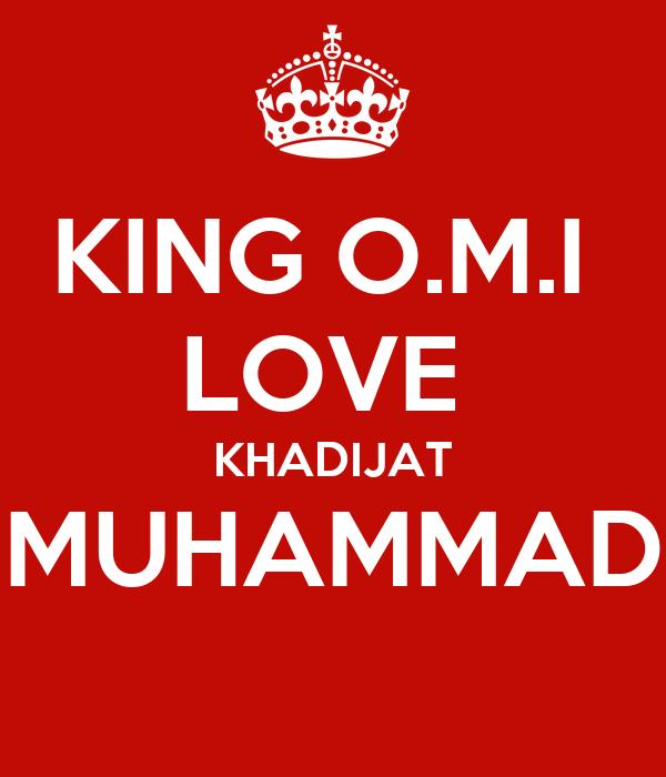 KING O.M.I  LOVE  KHADIJAT MUHAMMAD