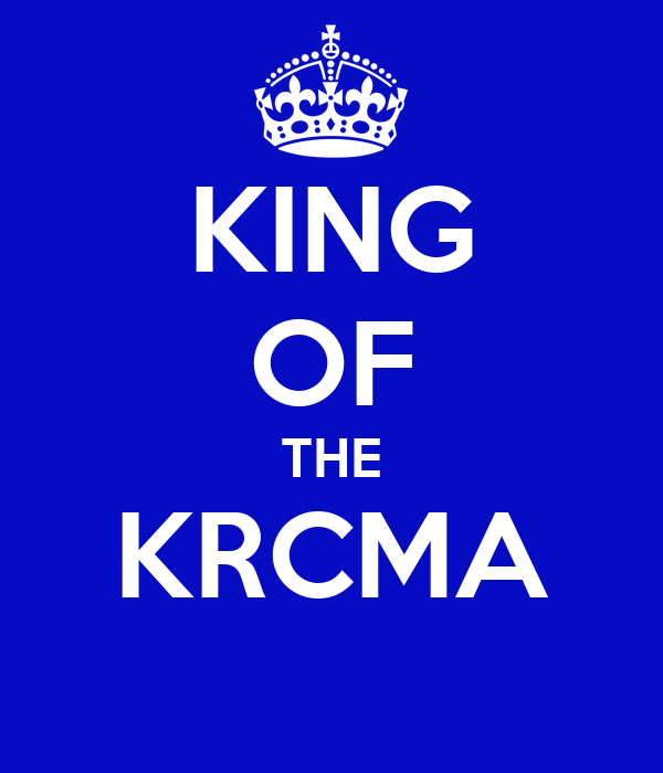KING OF THE KRCMA