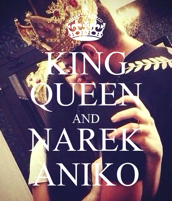 KING QUEEN AND NAREK ANIKO