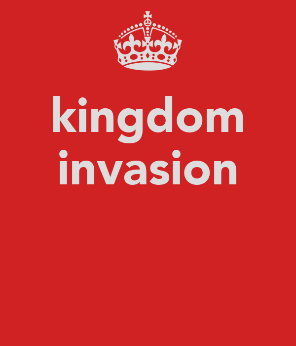 kingdom invasion