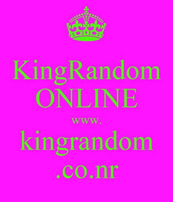 KingRandom ONLINE www. kingrandom .co.nr
