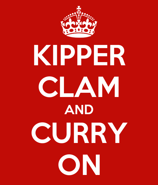KIPPER CLAM AND CURRY ON