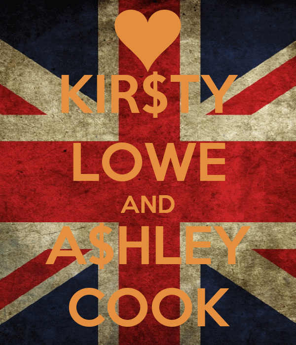 KIR$TY LOWE AND A$HLEY COOK