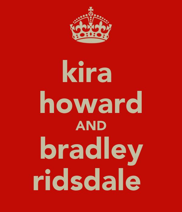 kira  howard AND bradley ridsdale