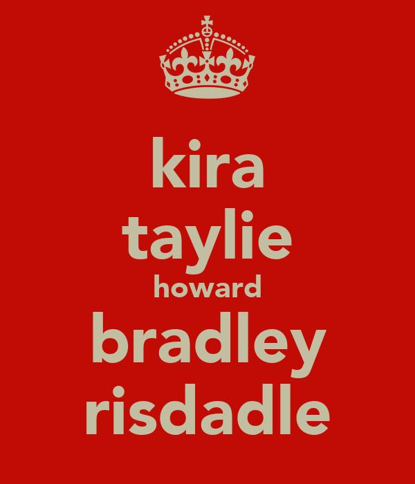 kira taylie howard bradley risdadle