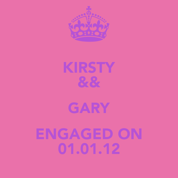KIRSTY && GARY ENGAGED ON 01.01.12