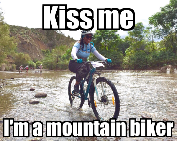 Kiss me I'm a mountain biker