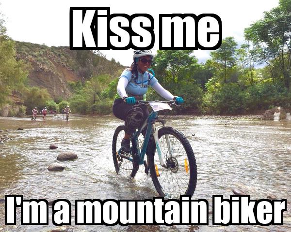 Kiss me I'm a mountain biker