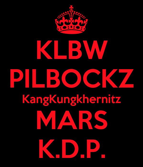 KLBW PILBOCKZ KangKungkhernitz MARS K.D.P.
