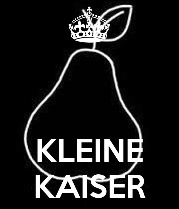 KLEINE KAISER