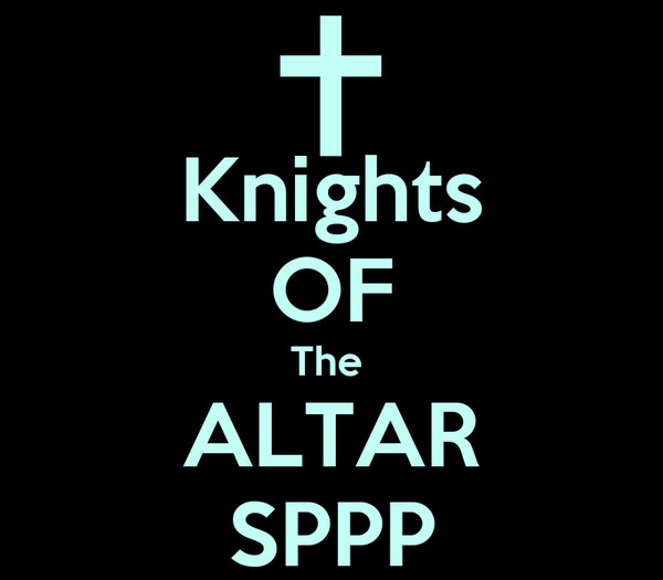 Knights OF The  ALTAR SPPP