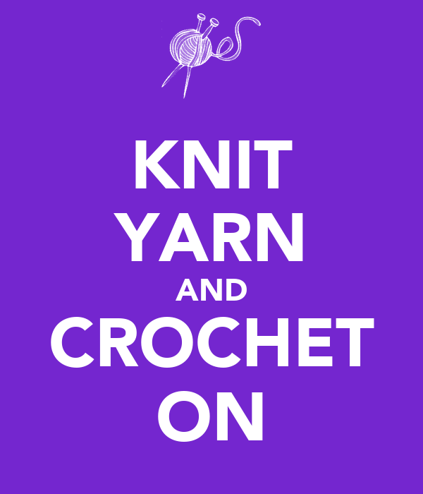 KNIT YARN AND CROCHET ON