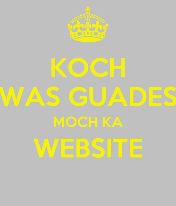 Koch was guades moch ka website poster peter keep calm for Koch website