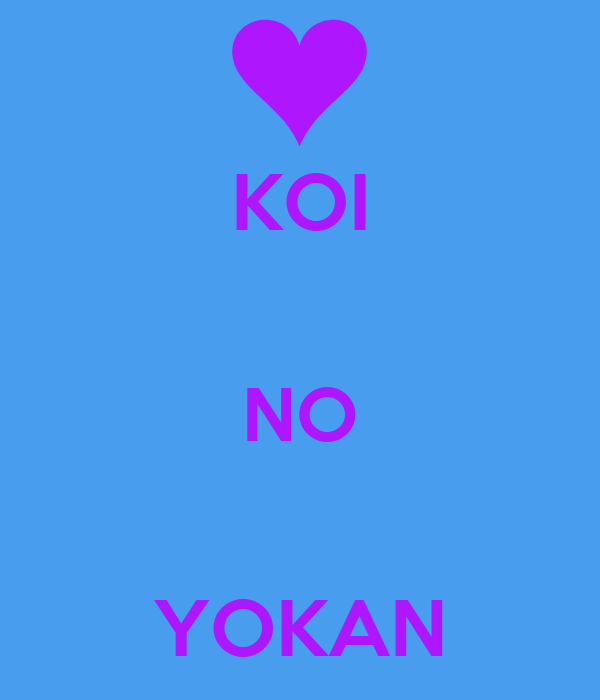 Koi no yokan poster leigh keep calm o matic for Koi no yokan
