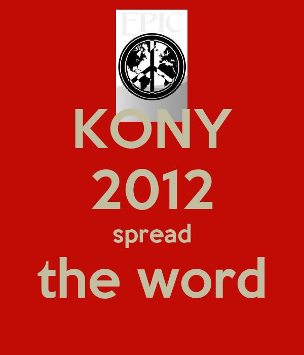 KONY 2012 spread the word