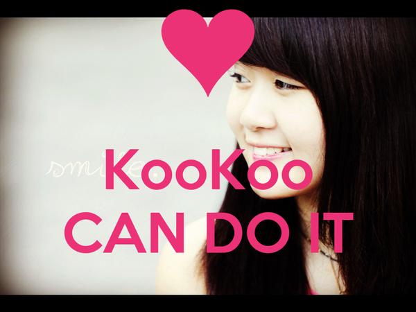 KooKoo  CAN DO IT