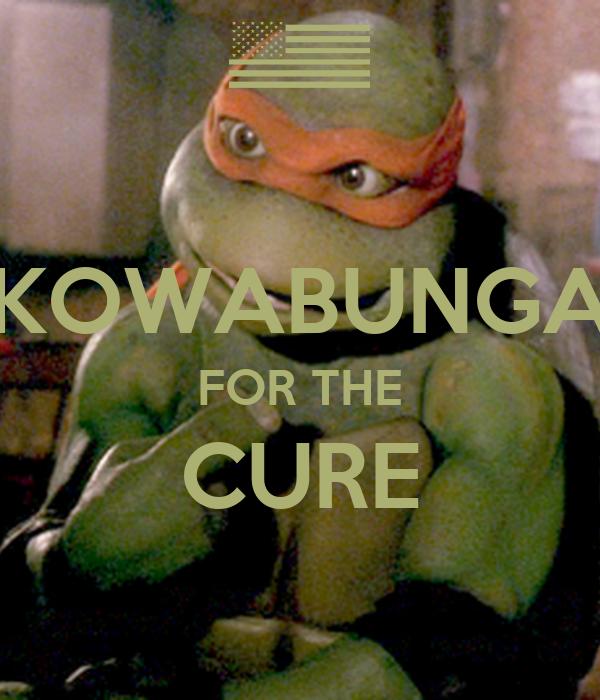 KOWABUNGA FOR THE CURE