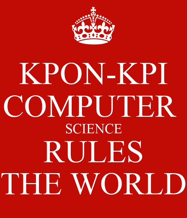 KPON-KPI COMPUTER  SCIENCE RULES THE WORLD