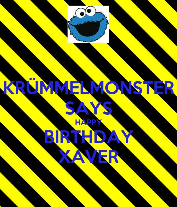 KRÜMMELMONSTER SAYS HAPPY BIRTHDAY XAVER