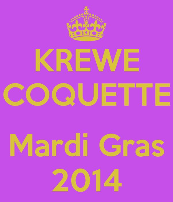 KREWE COQUETTE  Mardi Gras 2014