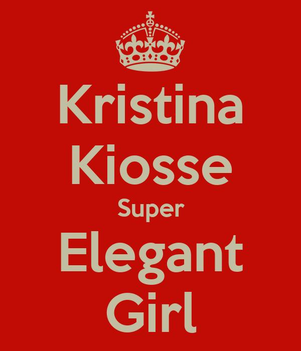 Kristina Kiosse Super Elegant Girl