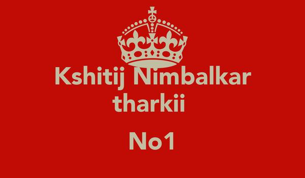 Kshitij Nimbalkar tharkii   No1