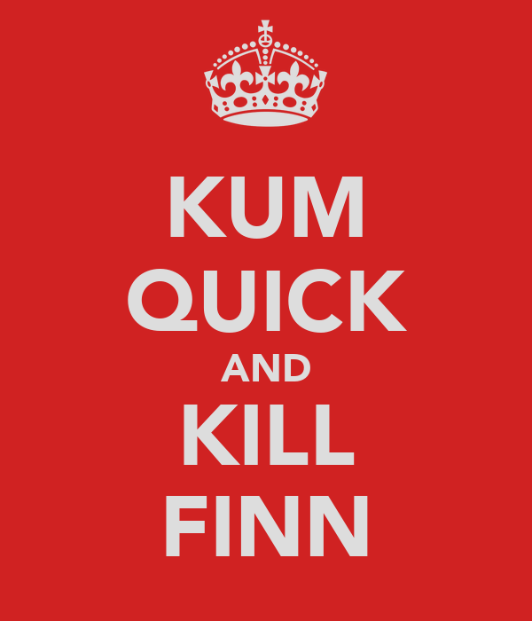 KUM QUICK AND KILL FINN