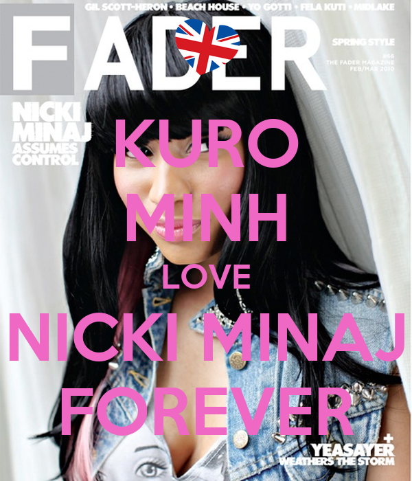 KURO MINH LOVE NICKI MINAJ FOREVER