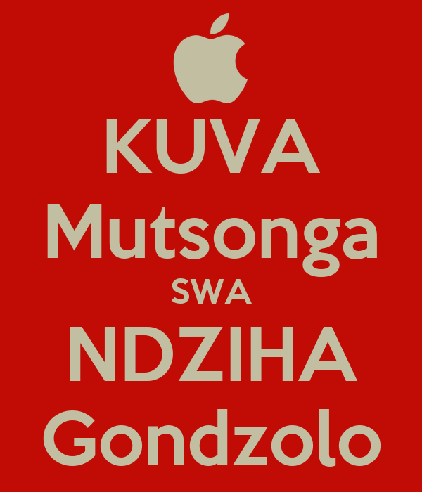 KUVA Mutsonga SWA NDZIHA Gondzolo
