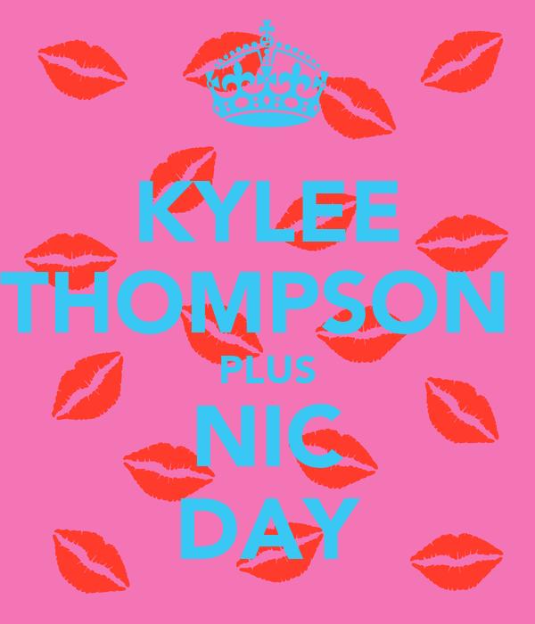 KYLEE THOMPSON  PLUS NIC DAY
