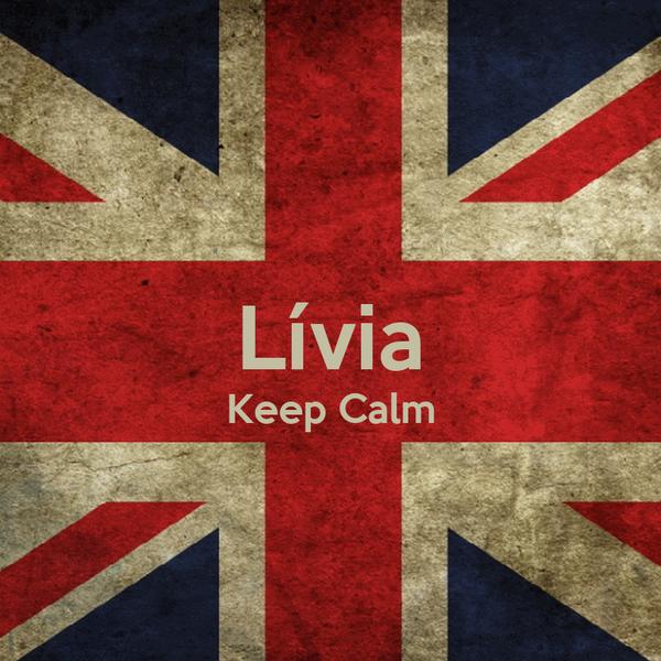 Lívia Keep Calm