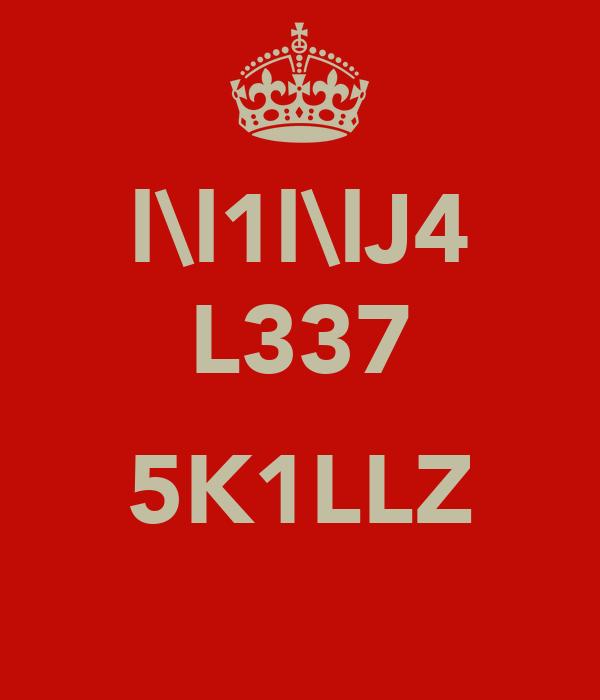 l\l1l\lJ4 L337  5K1LLZ