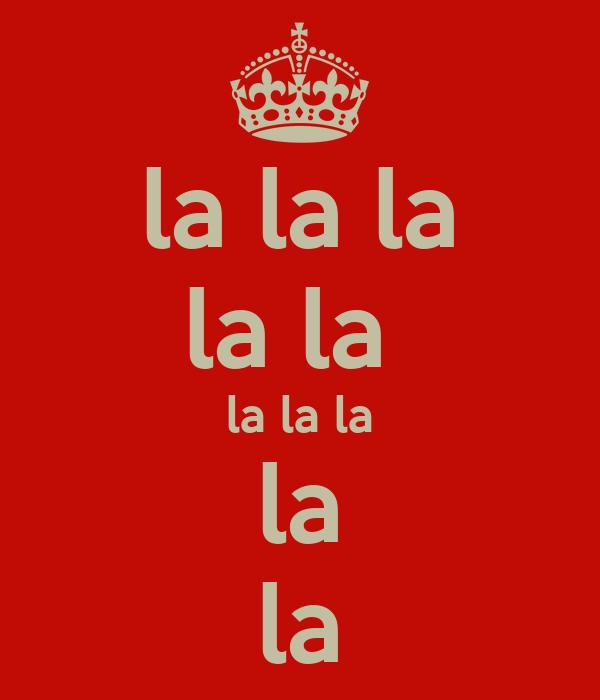 la la la la la  la la la la la