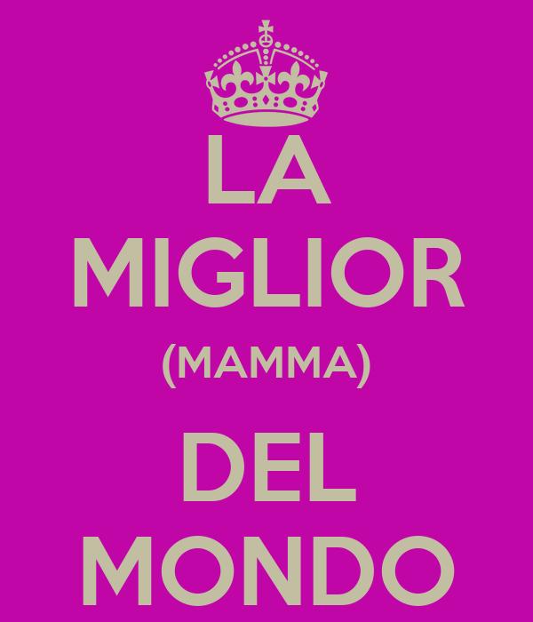 LA MIGLIOR (MAMMA) DEL MONDO