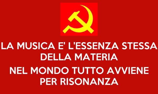 LA MUSICA E' L'ESSENZA STESSA DELLA MATERIA  NEL MONDO TUTTO AVVIENE PER RISONANZA