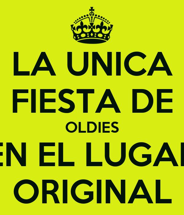 LA UNICA FIESTA DE OLDIES EN EL LUGAR ORIGINAL