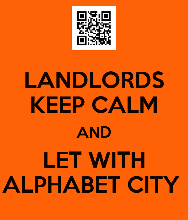 LANDLORDS KEEP CALM AND LET WITH ALPHABET CITY